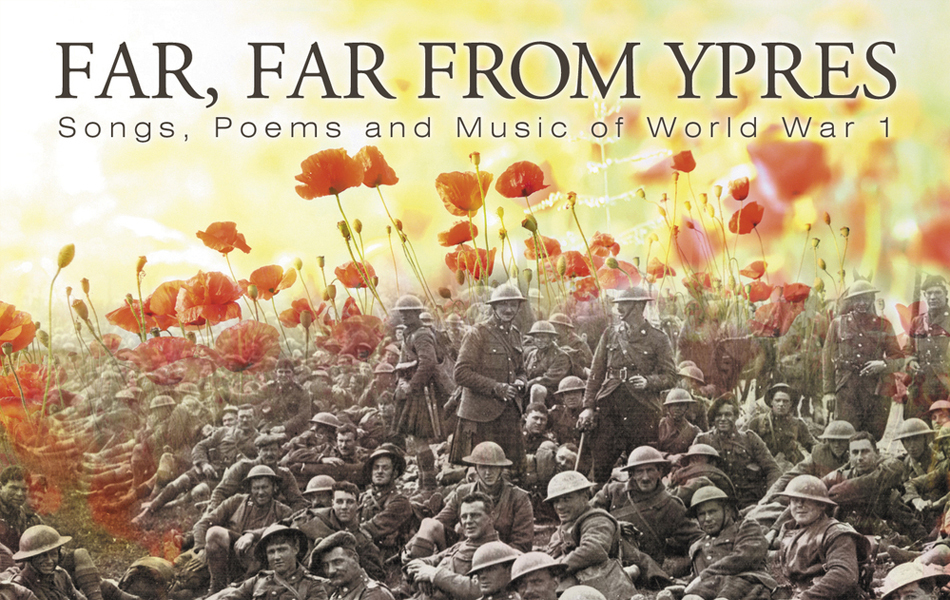 Far from Ypres will tour until Armistice